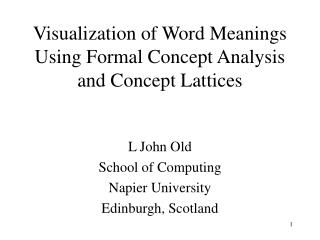 Visualization of Word Meanings Using Formal Concept Analysis and Concept Lattices