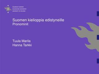 Suomen kielioppia edistyneille  Pronominit