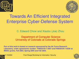 Towards An Efficient Integrated Enterprise Cyber-Defense System