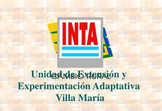 Unidad de Extensi n y  Experimentaci n Adaptativa   Villa Mar a