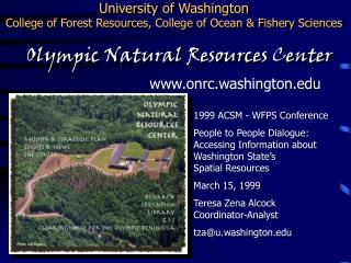 University of Washington College of Forest Resources, College of Ocean  Fishery Sciences