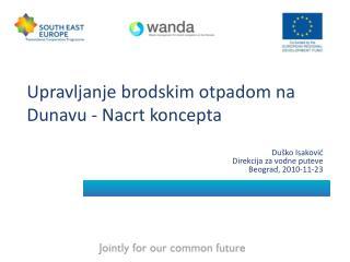 Upravljanje brodskim otpadom na Dunavu - Nacrt koncepta