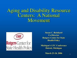 Aging and Disability Resource Centers:  A National Movement