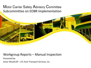 Motor Carrier Safety Advisory Committee Subcommittee on EOBR Implementation