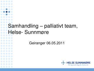Samhandling   palliativt team, Helse- Sunnm re