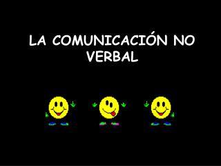 LA COMUNICACI N NO VERBAL