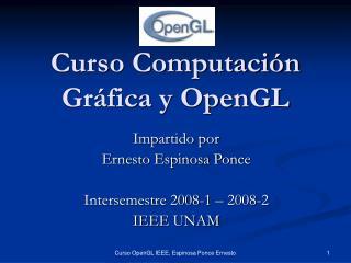 Curso Computaci n Gr fica y OpenGL