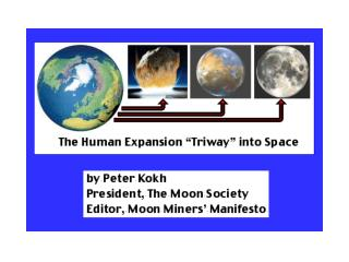 Human Expansion Triway into Space - Moon Society