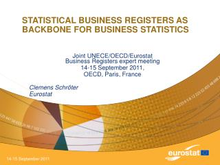 STATISTICAL BUSINESS REGISTERS AS BACKBONE FOR BUSINESS STATISTICS