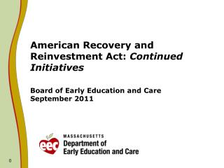 American Recovery and Reinvestment Act: Continued Initiatives