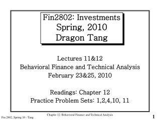 Fin2802: Investments Spring, 2010 Dragon Tang