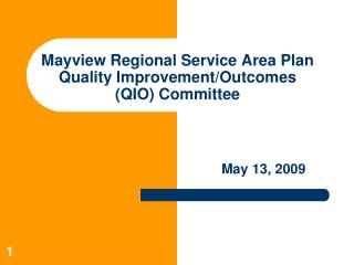Mayview Regional Service Area Plan Quality Improvement