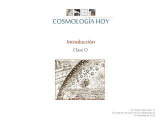 COSMOLOG A HOY  Introducci n Clase O