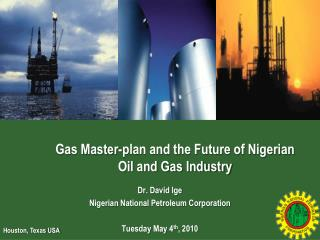 Gas Master-plan and the Future of Nigerian Oil and Gas Industry