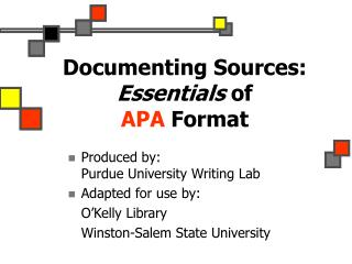 Documenting Sources: Essentials of  APA Format