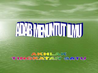 ADAB  MENUNTUT  ILMU