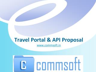 Travel Portal  API Proposal commsoft