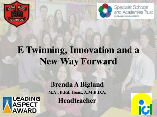 E Twinning, Innovation and a New Way Forward