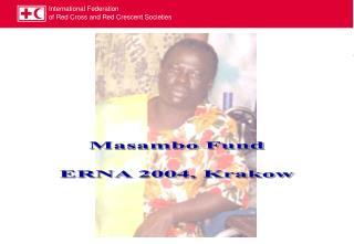 Masambo Fund  ERNA 2004, Krakow