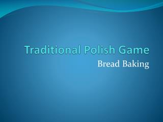 Traditional Polish Game