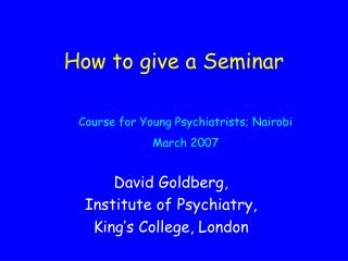 How to give a Seminar