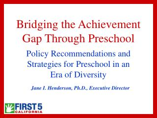 Bridging the Achievement Gap Through Preschool