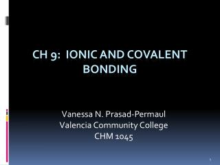 CH 9:  Ionic and Covalent Bonding
