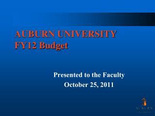 AUBURN UNIVERSITY FY12 Budget