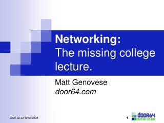 Networking: The missing college lecture.