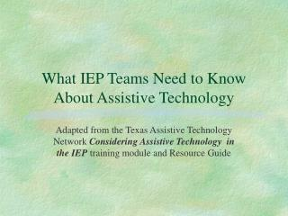 What IEP Teams Need to Know About Assistive Technology