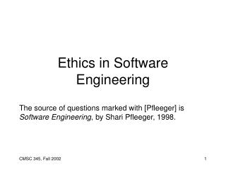Ethics in Software Engineering