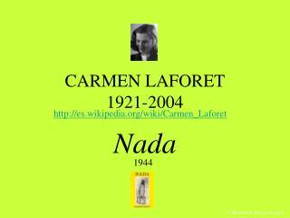 CARMEN LAFORET 1921-2004