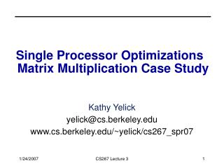 Single Processor Optimizations   Matrix Multiplication Case Study