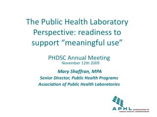 The Public Health Laboratory Perspective: readiness to support  meaningful use