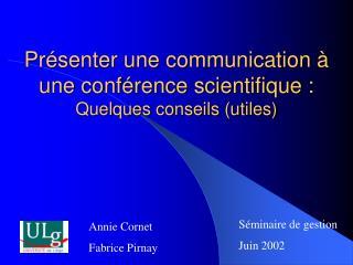 Pr senter une communication   une conf rence scientifique :  Quelques conseils utiles