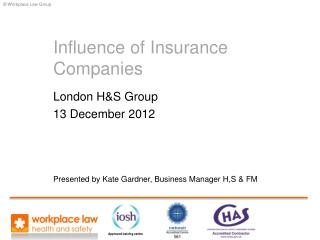 Influence of Insurance Companies