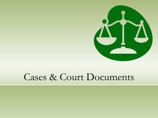 Cases  Court Documents