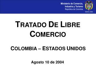 COLOMBIA   ESTADOS UNIDOS