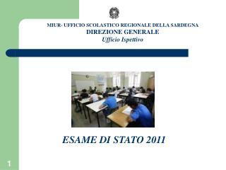 MIUR- UFFICIO SCOLASTICO REGIONALE DELLA SARDEGNA DIREZIONE GENERALE Ufficio Ispettivo