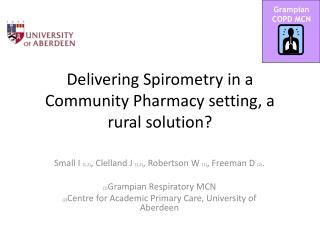 Delivering Spirometry in a Community Pharmacy setting, a rural solution