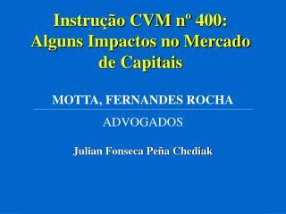 Instru  o CVM n  400:  Alguns Impactos no Mercado de Capitais