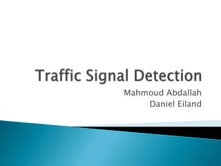 Traffic Signal Detection