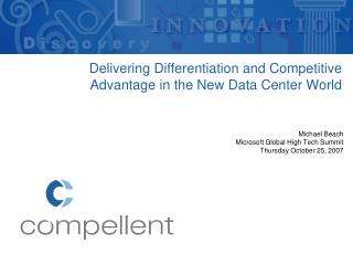 Delivering Differentiation and Competitive Advantage in the New Data Center World