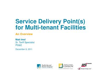 Service Delivery Points for Multi-tenant Facilities