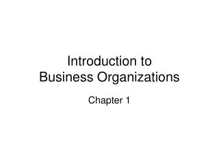 Introduction to Business Organizations