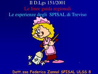 Dott.ssa Federica Zannol SPISAL ULSS 8