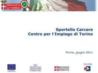 Sportello Carcere   Centro per l Impiego di Torino