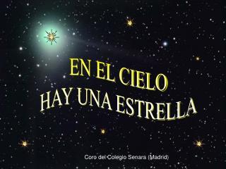 EN EL CIELO HAY UNA ESTRELLA