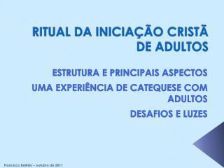RITUAL DA INICIA  O CRIST   DE ADULTOS