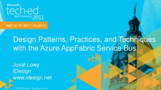 Design Patterns, Practices, and Techniques  with the Azure AppFabric Service Bus